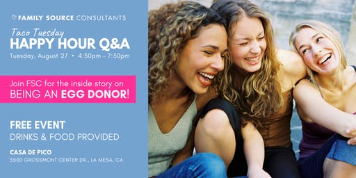 Taco Tuesday - Happy Hour Q&A on Egg Donation