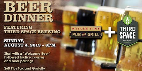 Miller Time Pub and Grill + Third Space  Beer Dinner tickets