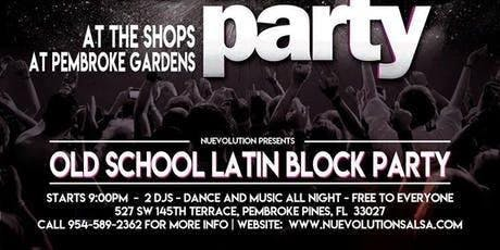Old School Latin Block Party - August 2019 tickets