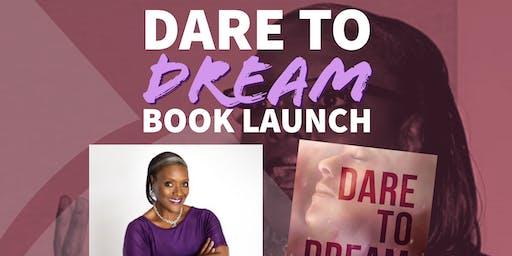 LaFarris, Inc presents The Dare to Dream Book Launch
