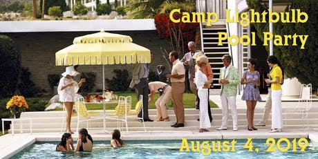 Camp Lightbulb Pool Party & Fundraiser  tickets