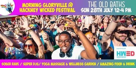 Morning Gloryville at Hackney Wicked Festival tickets