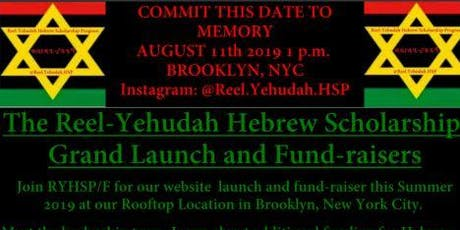 THE REEL-YEHUDAH HEBREW SCHOLARS PROGRAM LAUNCH/FUNDRAISER #1 tickets