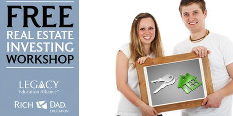 Free Real Estate Investing Workshops by Rich Dad Education tickets