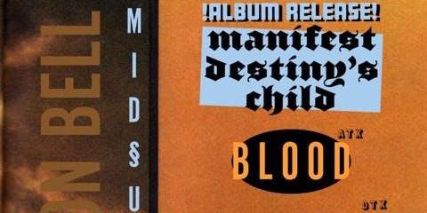 Backyard Midsummer Fest: Manifest Destiny's Child album release