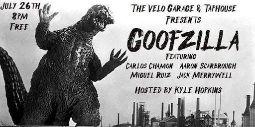 Velo Presents:  Goofzilla!