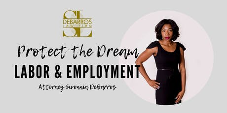 Protecting the Dream: Labor and Employment tickets