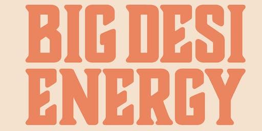 BIG DESI ENERGY: Akaash Singh (Flagrant 2 Podcast, MTV2) & Danish Maqbool