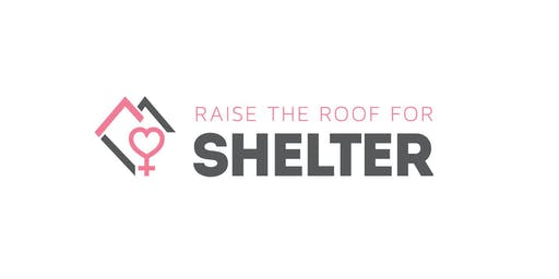 7th Annual Raise the Roof for Shelter 2019