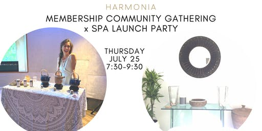Membership Community Gathering + Spa Launch Party