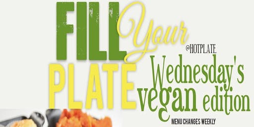 Vegan Fill Your Plate Wednesday's