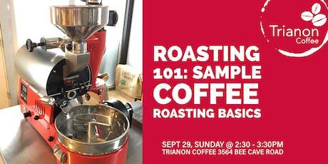 Coffee Roasting 101: Sample coffee roasting basics with Trianon Coffee tickets