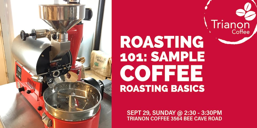 Coffee Roasting 101: Sample coffee roasting basics with Trianon Coffee