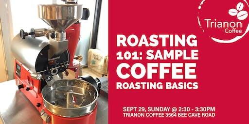 Coffee Roasting 101: Sample coffee roasting basics with Trianon Coffee