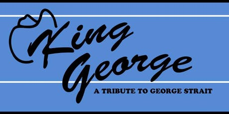 King George - A Tribute to George Straight tickets
