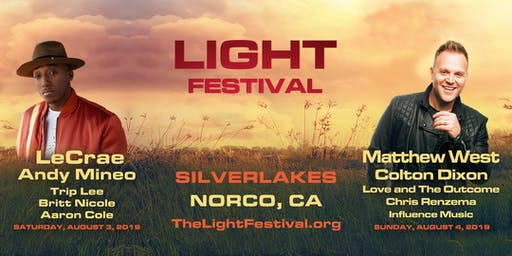 Light Festival - SilverLakes, August 3 & 4 with Matthew West, LeCrae, Andy Mineo, Colton Dixon, Trip Lee