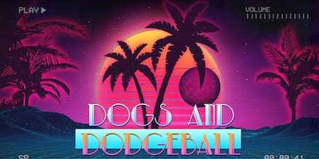 Dogs & Dodgeball tickets