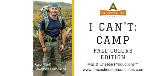 I Can't: Camp — Fall Colors Edition