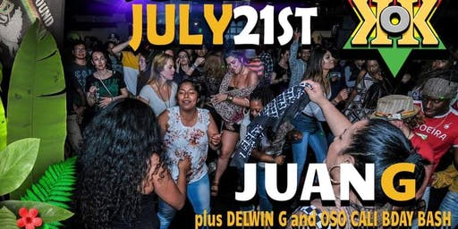 KING of KINGS july 21 - DJ JUAN G (Mondial Afrique) + Delwin G + Oso Cali bday
