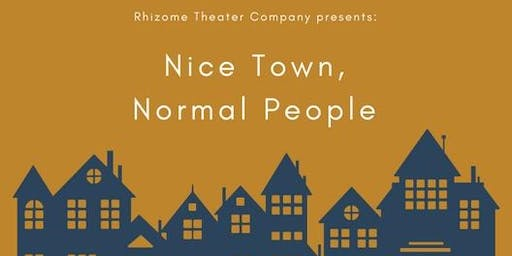 Nice Town, Normal People (One Night Only!)