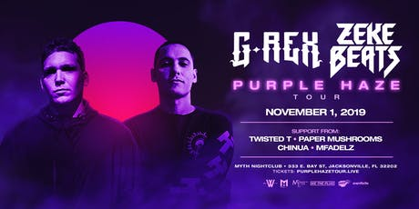 We The Plug Presents: G-REX & ZEKE BEATS Purple Haze Tour at Myth 11.01 tickets