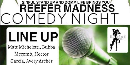 Reefer Madness Comedy Night