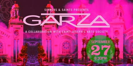 Sinners & Saints presents GARZA tickets