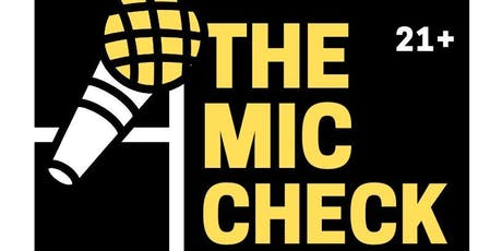 The Mic Check (420 Friendly Open Mic) tickets