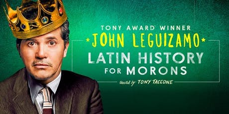 Opening Weekend-Latin History for Morons-Reception/Dinner/Show tickets