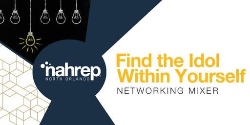 NAHREP North Orlando: Find the Idol Within Yourself