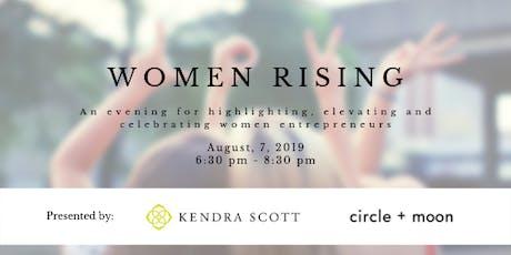 Women Rising:  Highlighting, elevating and celebrating women entrepreneurs tickets