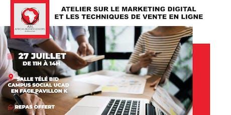 Atelier sur le marketing digital et les techniques de vente en ligne  tickets