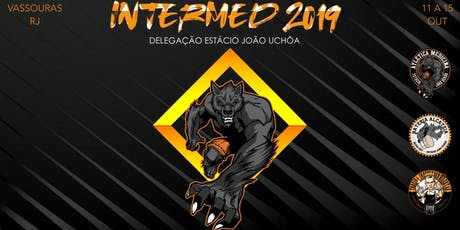 INTERMED 2019 - MEDICINA ESTÁCIO JOÃO UCHÔA tickets