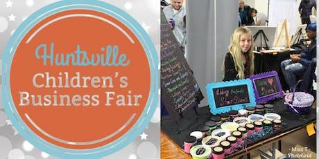 Huntsville Childrens Business Fair  tickets