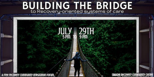 Building the Bridge to Recovery: A Community Integration Forum