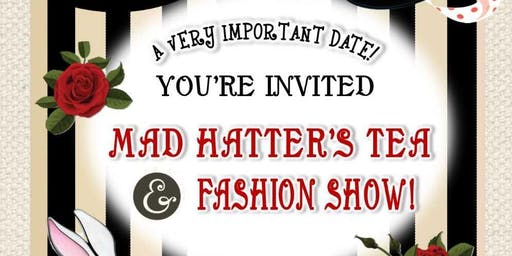 Mad Hatter Tea & Fashion Show