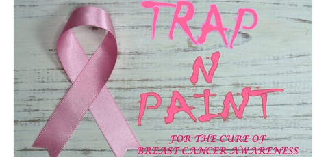 Trap N Paint for Cure Breast Cancer tickets