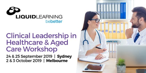 Clinical Leadership in Healthcare & Aged Care Workshop