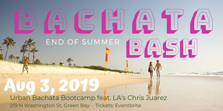 End of Summer Bachata Bash tickets