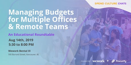 Spend Culture Chats: Managing Budgets for Multiple Offices and Remote Teams tickets