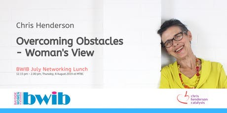 BWIB Networking Lunch: Overcoming Obstacles - Woman's View tickets