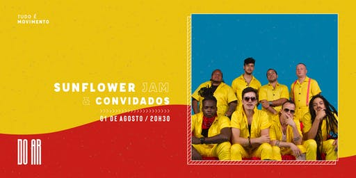 DO AR apresenta Sunflower Jam e Convidados