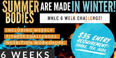 MNLC 6 WEEK #SUMMERBODIES CHALLENGE