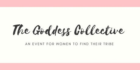 The Goddess Collective First Event tickets