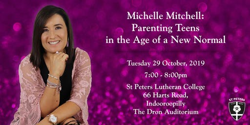 Michelle Mitchell: Parenting Teens in the Age of the New Normal