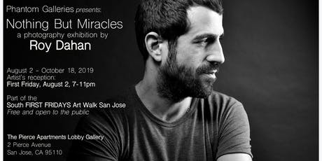 Nothing But Miracles: A Photography Exhibition by Roy Dahan tickets