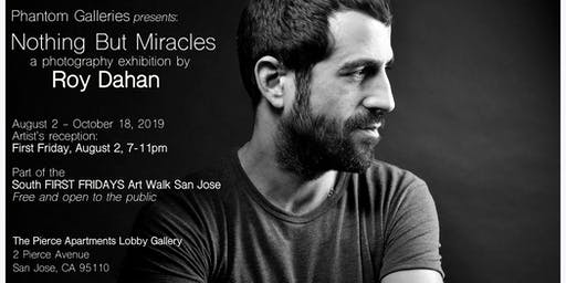 Nothing But Miracles: A Photography Exhibition by Roy Dahan