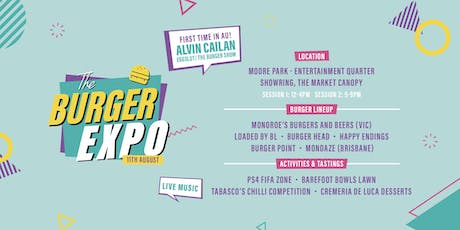 The Burger Expo ft. Alvin Cailan (EggSlut and The Burger Show) tickets
