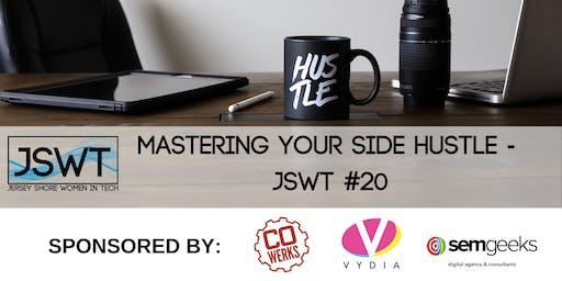 Mastering Your Side Hustle - JSWT #20