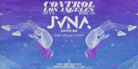 Control Presents: JVNA tickets